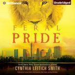 Feral Pride, Cynthia Leitich Smith
