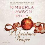 A Christmas Prayer, Kimberla Lawson Roby