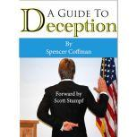 A Guide To Deception, Spencer Coffman