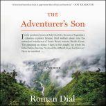 The Adventurer's Son A Memoir, Roman Dial