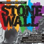 Stonewall Breaking Out in the Fight for Gay Rights, Ann Bausum