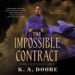 The Impossible Contract Book 2 in the Chronicles of Ghadid, K. A. Doore