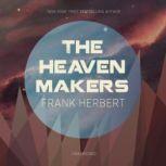 The Heaven Makers, Frank Herbert
