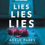 Lies, Lies, Lies A Novel, Adele Parks