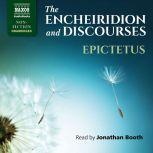 The Encheiridion and Discourses,  Epictetus