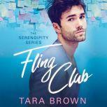 Fling Club, Tara Brown