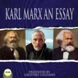 Karl Marx An Essay, Karl Marx