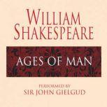Ages of Man, William Shakespeare