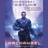 Archangel Book Two of Nova, Margaret Fortune
