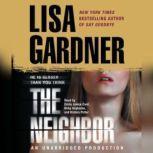 The Neighbor A Detective D. D. Warren Novel, Lisa Gardner