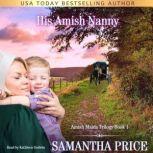 His Amish Nanny Amish Christian Romance, Samantha Price
