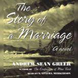 The Story of a Marriage, Andrew Sean Greer
