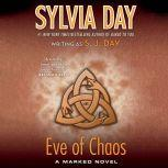 Eve of Chaos, Sylvia Day