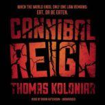 Cannibal Reign, Thomas Koloniar