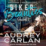 Biker Beauties Biker Babe, Biker Beloved, Audrey Carlan