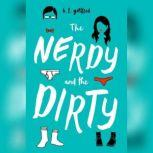 The Nerdy and the Dirty, B. T. Gottfred