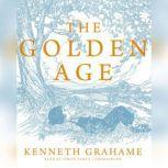 The Golden Age, Kenneth Grahame