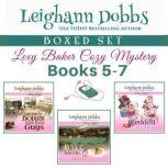 Lexy Baker Cozy Mystery Series Boxed Set Vol 2 (Books 5 - 7) (Lexy Baker Cozy Mysteries Boxed Sets), Leighann Dobbs