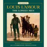 The Lonely Men, Louis L'Amour