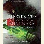 The High Druid's Blade The Defenders of Shannara, Terry Brooks