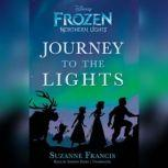 Frozen Northern Lights Journey to the Lights, Suzanne Francis