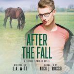 After the Fall, L.A. Witt