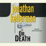 Dr. Death An Alex Delaware Novel, Jonathan Kellerman