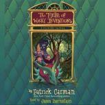 The Field of Wacky Inventions (Floors #3), Patrick Carman