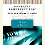 Keyboard Conversations: Mozart and Friends