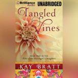 Tangled Vines, Kay Bratt