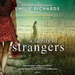 A Family of Strangers, Emilie Richards