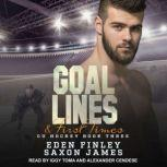 Goal Lines & First Times, Eden Finley