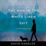 The Man in the White Linen Suit A Stewart Hoag Mystery, David Handler
