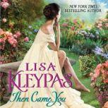 Then Came You, Lisa Kleypas