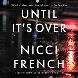 Until It's Over A Novel, Nicci French