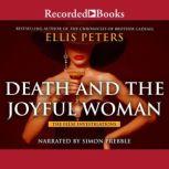 Death and the Joyful Woman, Ellis Peters