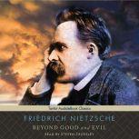 Beyond Good and Evil, Friedrich Nietzsche