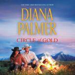 Circle of Gold, Diana Palmer