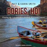 Dories, Ho!, Karen Smith