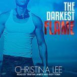 The Darkest Flame, Christina Lee