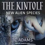 The Kintolf New Alien Species, TC Adams