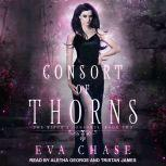 Consort of Thorns A Paranormal Reverse Harem Novel, Eva Chase