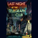 Last Night at the Telegraph Club, Malinda Lo
