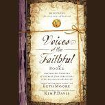 Voices of the Faithful Book 2, Beth Moore
