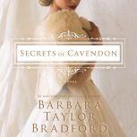 Secrets of Cavendon, Barbara Taylor Bradford