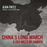 Chinas Long March 6,000 Miles of Danger, Jean Fritz