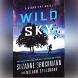 Wild Sky, Suzanne Brockmann; Melanie Brockmann