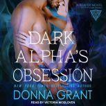 Dark Alpha's Obsession, Donna Grant