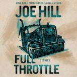 Full Throttle Stories, Joe Hill
