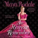 An Heiress to Remember The Gilded Age Girls Club, Maya Rodale